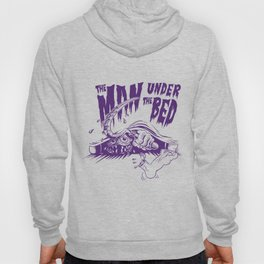 the Man under the bed Hoody