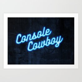 Console Cowboy Art Print