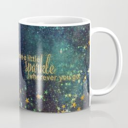 Leave a little sparkle wherever you go - gold glitter Typography on dark space background Coffee Mug