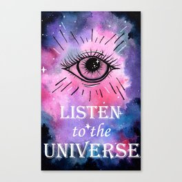 Listen to the Universe Canvas Print