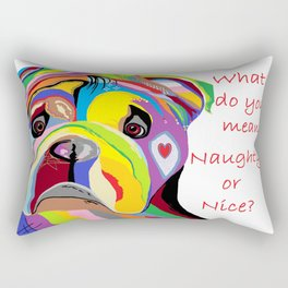 What Do You Mean Naughty or Nice? Rectangular Pillow
