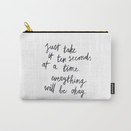 Ten Seconds At A Time Carry-All Pouch