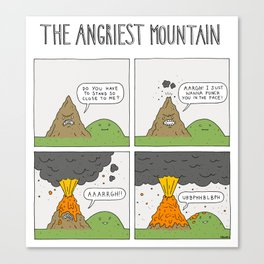 The Angriest Mountain Canvas Print
