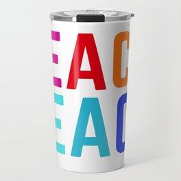 Teach Peace Travel Mug