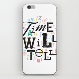 Time Will Tell iPhone Skin