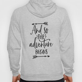 And So The Adventure Begins,Calligraphy Quote,Arrow Art,Adventure Time,Adventure Awaits,Kids Gift Hoody