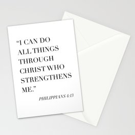I Can Do All Things Through Christ Who Strengthens Me. -Philippians 4:13 Stationery Cards