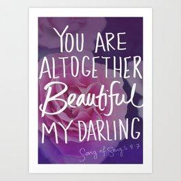 Beautiful (Song of Songs 4:7) Art Print