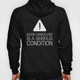 Book hangover is a serious condition (black) Hoody