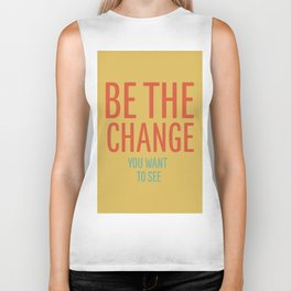 be the change Biker Tank