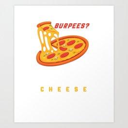Burpees Pizza Art Print