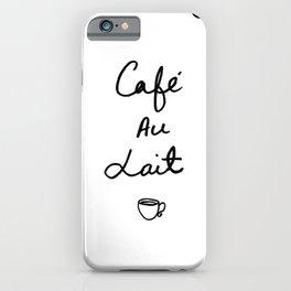 Cafe Au Lait iPhone Case