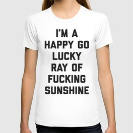 Ray Of Fucking Sunshine Funny Quote T-shirt