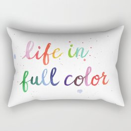 Life in Full Color Rectangular Pillow