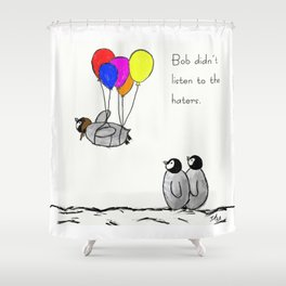 To be a Flying Penguin Shower Curtain