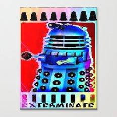 Dalek; Doctor Who; Exterminate Canvas Print