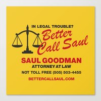 better call saul Canvas Prints featuring Better Call Saul  by Laundry Factory