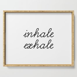 Inhale Exhale Serving Tray