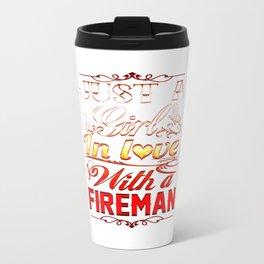 In love with a Fireman Travel Mug