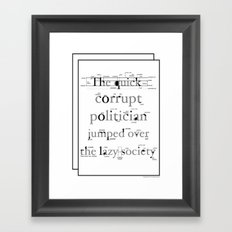 The Quick Corrupt Framed Art Print