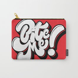 Bite Me Lettering Carry-All Pouch