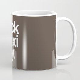 Fuck Anxiety Coffee Mug