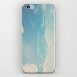adventure awaits ... iPhone Skin