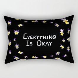 Everything Is Okay Rectangular Pillow