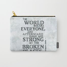 Motivational quote by Hemingway version II Carry-All Pouch