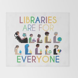 Rainbow Libraries Are For Everyone Throw Blanket