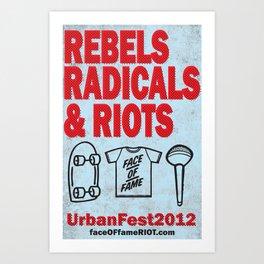 Rebels, Radicals, and Riots. Art Print
