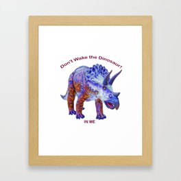 Don't Wake the Dinosaur! Framed Art Print