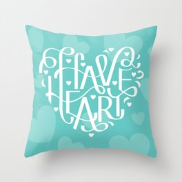 Have Heart Throw Pillow