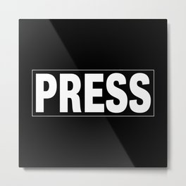 Press pass Metal Print