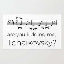 Tuba - Are you kidding me, Tchaikovsky? Rug