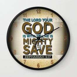 He is Mighty to Save! Wall Clock