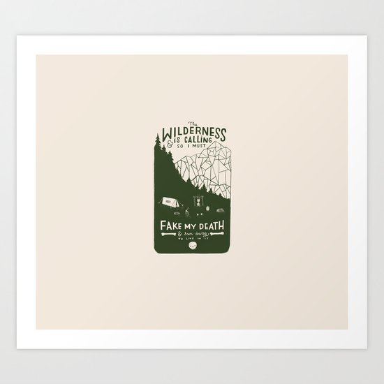 The Wilderness is Calling Art Print