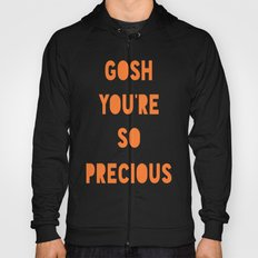 Gosh (Precious) Hoody