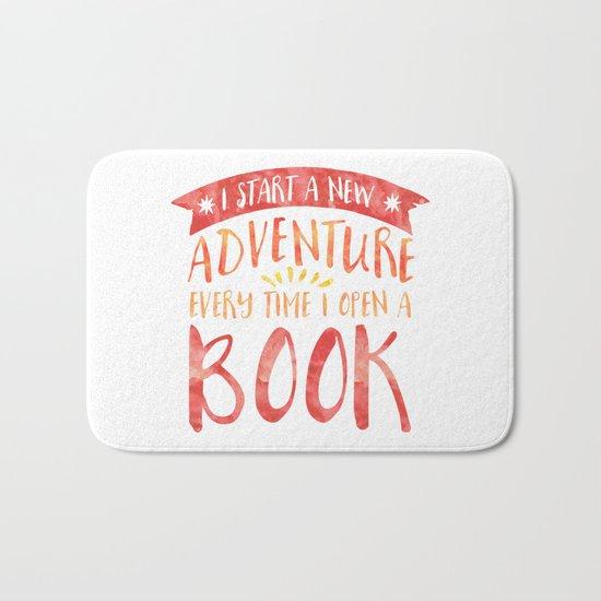 I Start a New Adventure Every Time I Open a Book Bath Mat