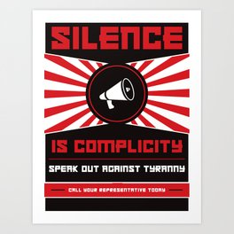 Silence Is Complicity Art Print
