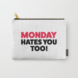 Monday hates you! Carry-All Pouch