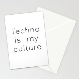 Techno Is My Culture   Techno Music Gift Stationery Cards