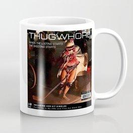 Thug Whore  Coffee Mug