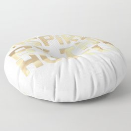 Inspired by the Hustle Floor Pillow