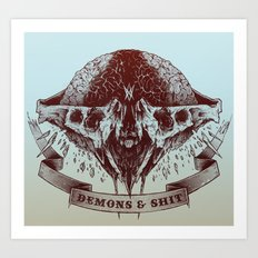 Demons and Shit Art Print
