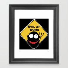 Evil at Work Framed Art Print