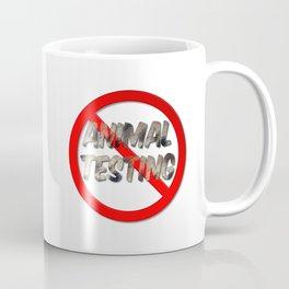 No Animal Testing Sign Coffee Mug