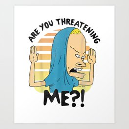 Beavis and Butthead Cornholio Quote Graphic T-Shirt Art Print