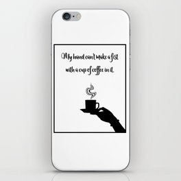 My Hand Can't... iPhone Skin
