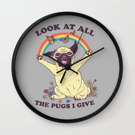 All The Pugs I Give Wall Clock